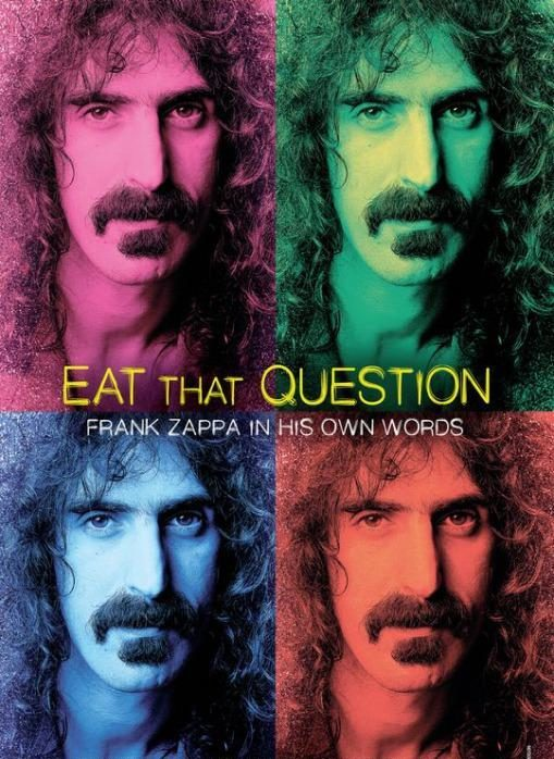 Eat_That_Question_Frank_Zappa_in_His_Own_Words-897561755-large