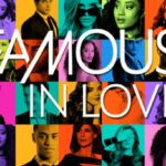 Famous in love/ The Arrangement :  Actrices cenicientas repentinamente  convertidas en estrellas